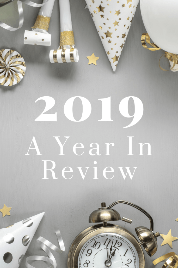 2019 – A Year In Review