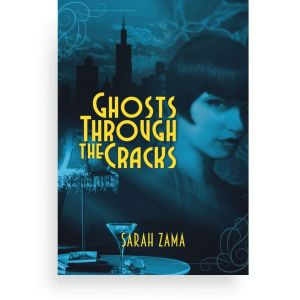 Ghosts Through the Cracks by Sarah Zama - A dieselpunk novella set in 1920s Chicago - Susie knows her loyalty goes to Simon, who has given her everything she has. But Blood is offering her to become the person she truly is.