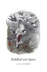 Riddled with Spots, front book cover image, by S. Zar & Whymper, A. Keck Press