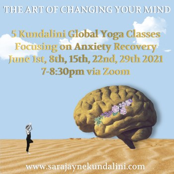 Kundalini Global Classes For Anxiety Recovery