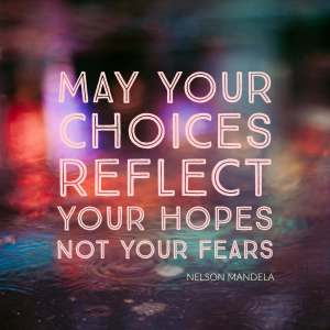 May You Choices Reflect