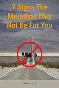 can I run a marathon and signs a marathon is not for you