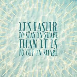 Stay In Shape