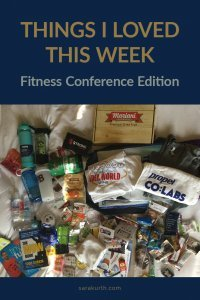 Things I Love This Week fitness conference