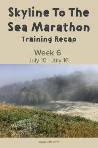 skyline to the sea marathon training week 6