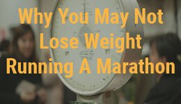 You May Not Lose Weight