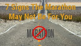 Signs A Marathon May Not Be For You