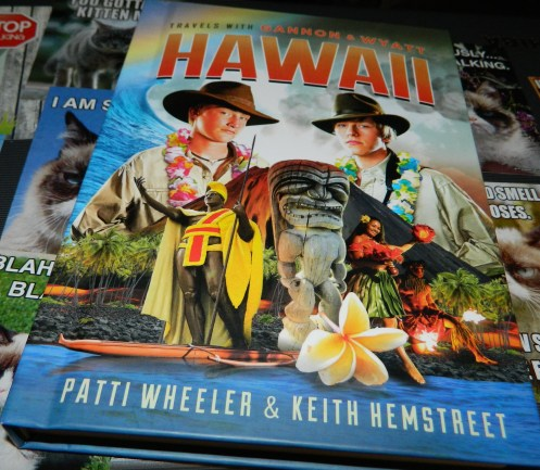 Travels with Gannon and Wyatt: Hawaii Hardcover Book