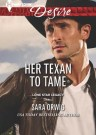 Her Texan To Tame Sara Orwig