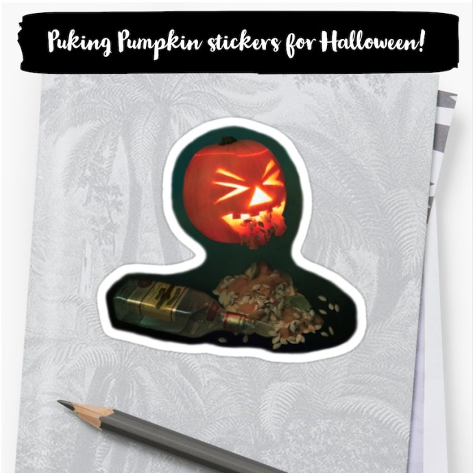 Halloween with Redbubble - The Puking Pumpkin Stickers