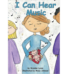 """New Children's Book """"I Can Hear Music"""" Teaches Kids The Humanity of Unborn Babies"""