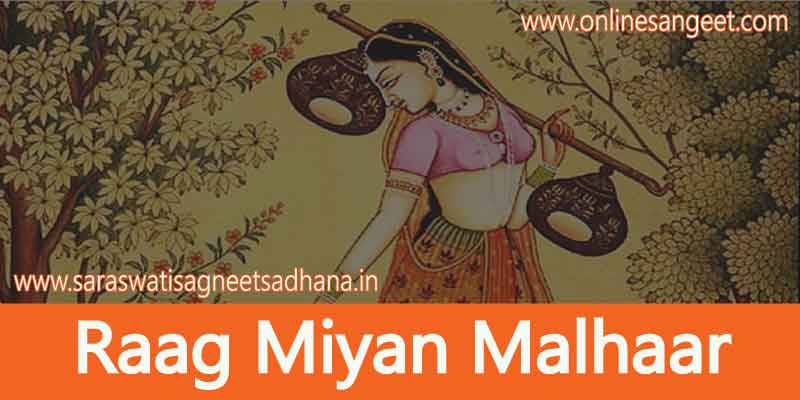 Raag Miyan Malhar Parichay in Hindi