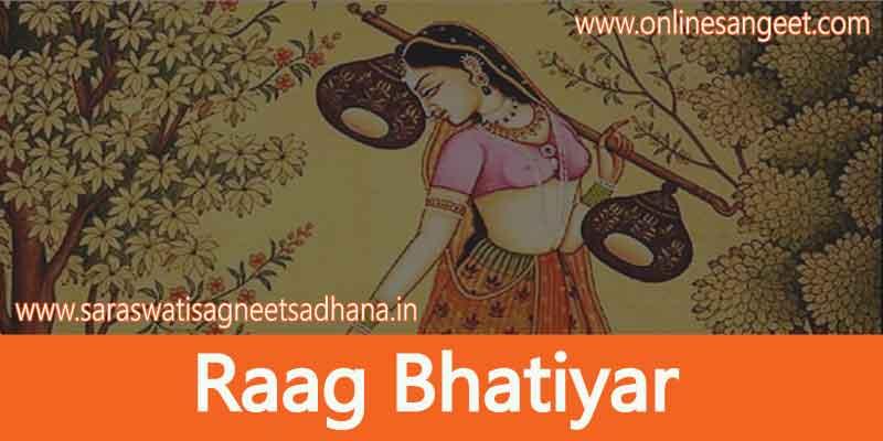 Raag-bhatiyar-detail-notes-in-hindi