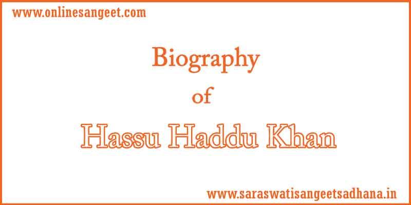 biography-of-hassu-haddu-khan