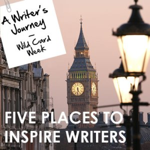 A Writer's Journey Podcast Episode 7 - Five Places to Inspire Writers
