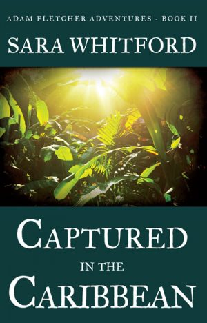 Captured in the Caribbean - Adam Fletcher Adventure Series Book 2