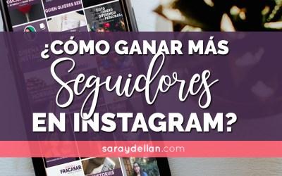 ¿Cómo ganar más seguidores en Instagram? 5 TIPS