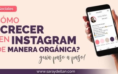 ¿Cómo crecer en instagram de manera orgánica 2021?