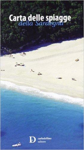 Carta delle spiagge della Sardegna. Con custodia
