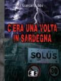 C'ERA UNA VOLTA IN SARDEGNA (Giancarlo Ibba)
