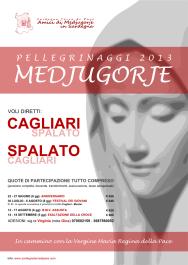 Locandina Ufficiale Pellegrinaggi Medjugorje 2013 - Foto di Sardegna Terra di Pace - Tutti i diritti riservati