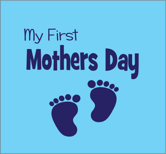 Celebrating Your First Mother's Day: Tips for new Moms ...