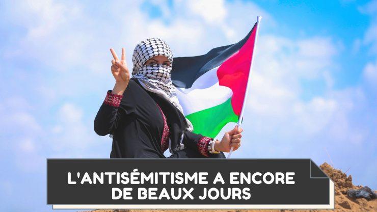L'Antisémitisme a encore de beaux jours