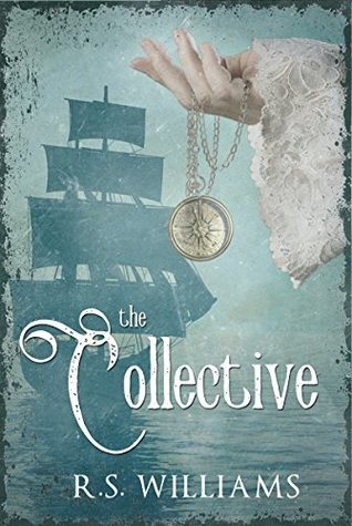 The Collective by R. S. Williams | book cover