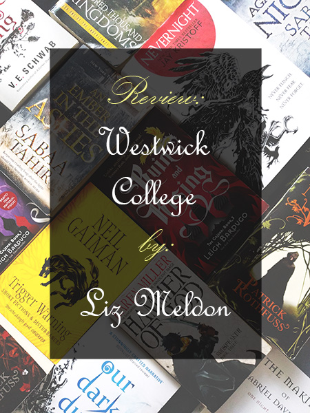 Book review: Westwick College by Liz Meldon