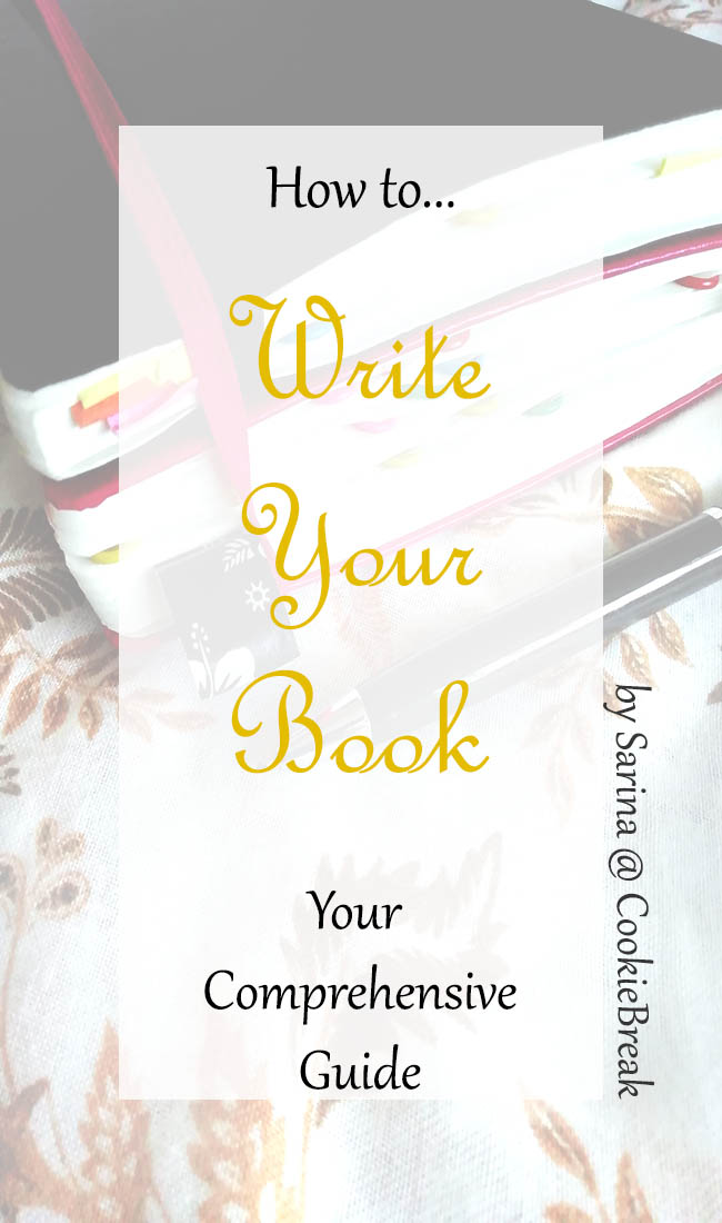 How to Write Your Book | Your Comprehensive Guide