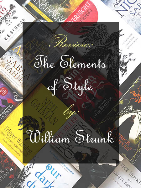 Book Review: The Elements of Style by William Strunk, Jr.