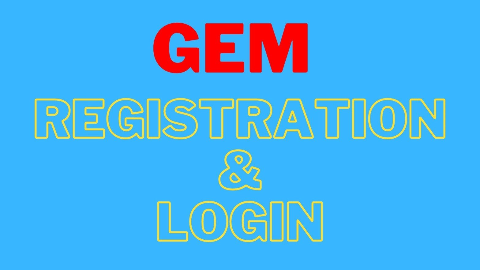 GeM Registration-gem.gov.in Login Portal for Government e-market place, GeM Portal