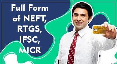 NEFT-RTGS-IFSC-MICR-