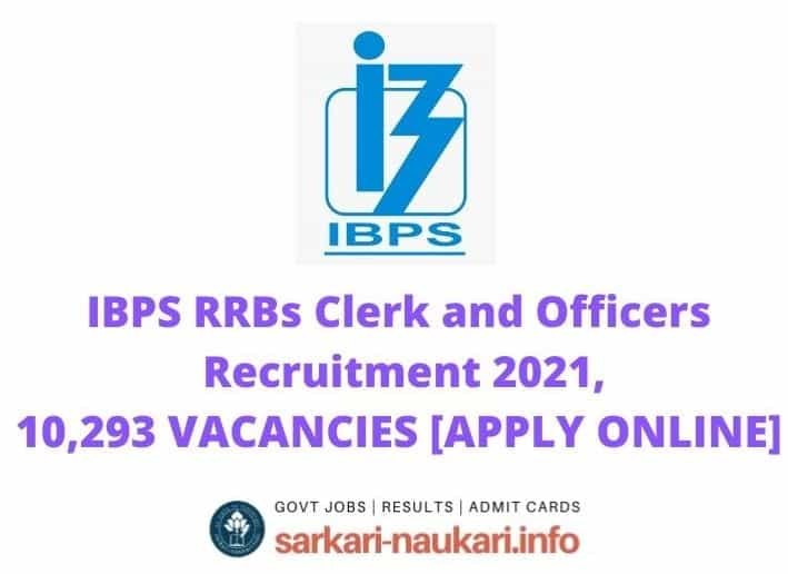 IBPS RRBs Clerk and Officers Recruitment 2021