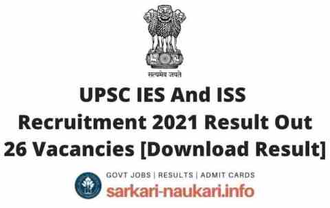 UPSC IES And ISS Recruitment 2021 Result