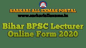 Bihar BPSC Lecturer Online Form 2020