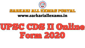 UPSC CDS 2020 Competitive Exam Online Form