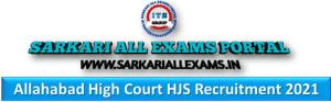 Allahabad High Court HJS Recruitment Online Form 2021