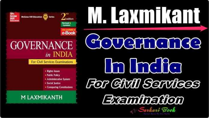 Governance In India For Civil Services Examination By M. Laxmikant