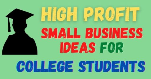high-profit-small-business-ideas-for-college-students-in-india