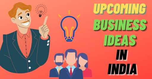 top-7-upcoming-business-ideas-in-india