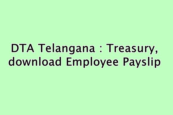 DTA Telangana Treasury Potral : employee epayslip & public services