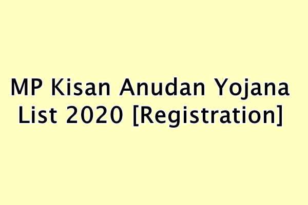 MP Kisan Anudan Yojana List 2020 [Registration]