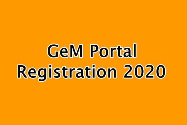 GeM Portal Registration 2020 GeM online Seller account Registration, Login Setup