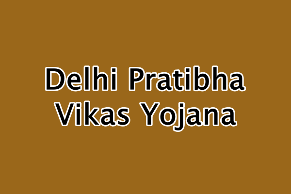 दिल्ली प्रतिभा विकास योजना ऑनलाइन आवेदन | Delhi Pratibha Vikas Yojana online coaching