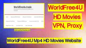 Worldfree4u trade wiki new website hd movies