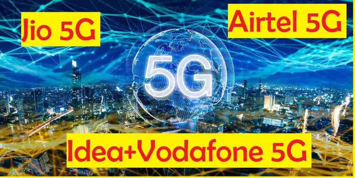 5G India Jio Airtel Idea Vodafone