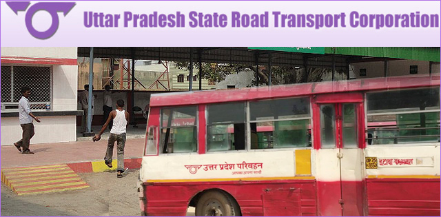 Uttar Pradesh State Road Transportation Corporation (UPSRTC)Jobs for 333 Conductor Post |Online Application