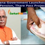 Haryana Government Launches Thari Pension, Thare Pass Project