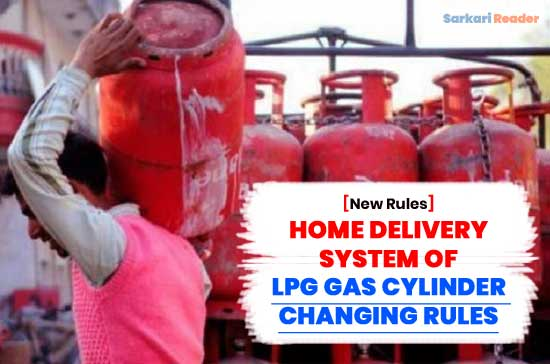 Home-Delivery-System-Of-Lpg-Gas-Cylinder-Changing-New-Rules